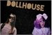Fanfic / Fanfiction Dollhouse -Melanie Martinez