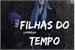 Fanfic / Fanfiction Filhas do Tempo - Saint Seiya