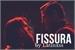 Fanfic / Fanfiction Fissura