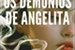 Fanfic / Fanfiction Os demônios de Angelita