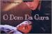 Fanfic / Fanfiction O Dom Da Cura