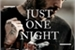 Fanfic / Fanfiction Just one Night - Ziam Mayne -