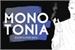 Fanfic / Fanfiction Monotonia