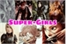 Fanfic / Fanfiction Super-Girls