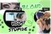 Fanfic / Fanfiction Vous stupide blond