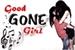 Fanfic / Fanfiction Good Gone Girl