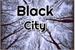 Fanfic / Fanfiction Black city