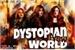 Fanfic / Fanfiction Dystopian New World - Interativa