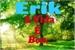 Fanfic / Fanfiction Erik- A vida é boa.