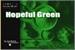 Fanfic / Fanfiction Hopeful Green