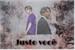 Fanfic / Fanfiction Justo você - Jikook