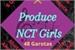 Fanfic / Fanfiction Produce NCT Girls - Interativa