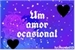 Fanfic / Fanfiction Um amor ocasional