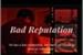 Fanfic / Fanfiction Bad Reputation (reddie)