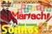 Fanfic / Fanfiction Mariachi dos meus sonhos