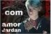 Fanfic / Fanfiction Com Amor Jardan