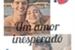 Fanfic / Fanfiction Um amor inesperado(Noart)