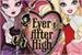 Fanfic / Fanfiction Ever After High: O bem é o novo mal. (Sem vagas)