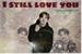 Fanfic / Fanfiction I still love you - Kim Junkyu