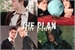 Fanfic / Fanfiction The Plan