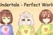 Fanfic / Fanfiction Undertale - Perfect World