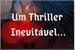 Fanfic / Fanfiction Um Thriller Inevitável...