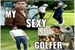 Fanfic / Fanfiction My Sexy Golfer (Niall)
