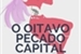 Fanfic / Fanfiction O Oitavo Pecado Capital - Imagine Nanatsu no Taizai