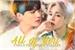 Fanfic / Fanfiction All of You - Jikook - PJM JJK