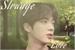 Fanfic / Fanfiction Estrange Love- Kim Seokjin ( imagine Jin) Bts