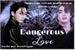 Fanfic / Fanfiction Dangerous love - Imagine Jungkook