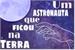 Fanfic / Fanfiction Um astronauta que ficou na Terra
