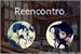 Fanfic / Fanfiction Reencontro