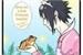 Fanfic / Fanfiction Sasuke e o Príncipe sapo