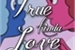 Fanfic / Fanfiction True Kinda Love (em Hiatus)