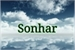 Fanfic / Fanfiction Sonhar