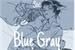 Fanfic / Fanfiction Blue Gray (Catradora)