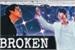 Fanfic / Fanfiction BROKEN - taejin -