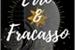 Fanfic / Fanfiction Erro e Fracasso