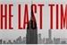 Fanfic / Fanfiction The last time