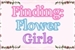 Fanfic / Fanfiction Finding Flower Girls - INTERATIVA