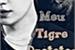 Fanfic / Fanfiction Meu Tigre Protetor
