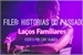 Fanfic / Fanfiction Filer-Historias do Passado(Laços Familiares)