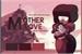 Fanfic / Fanfiction Mother Love