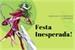 Fanfic / Fanfiction Festa Inesperada