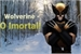 Fanfic / Fanfiction Wolverine - O Imortal