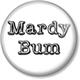 ~Mardy_bum2