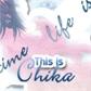 ~Chika