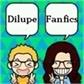 Usuário: Dilupe_fanfics