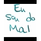 Usuário: EuSouDoMal